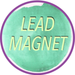 Free printable - How to Create an Irresistible Lead Magnet